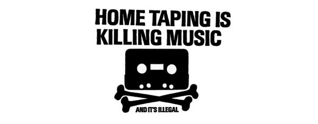 Did home taping really kill music? (Digital Economy Act 2010)